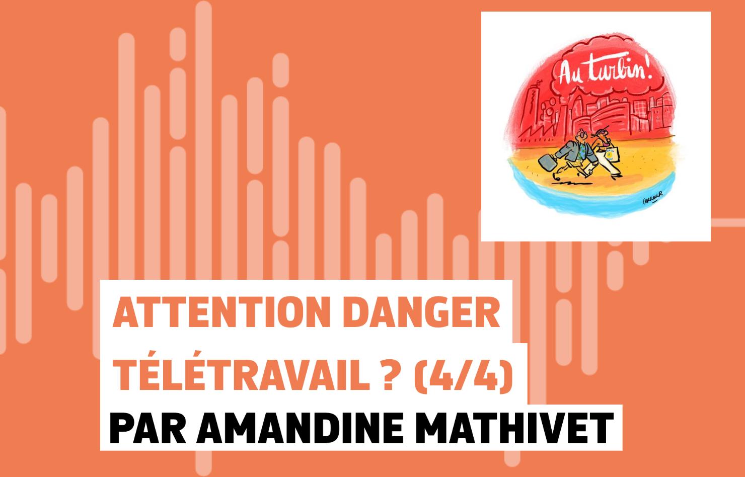 Attention danger télétravail ? (4/4)